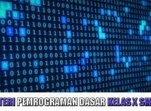 MATERI PEMROGRAMAN DASAR KELAS X SMK
