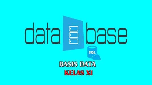 Materi Lengkap Basis Data Kelas XI PDF+PPT | JEJAK TUTORIAL