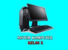 sistem komputer untuk kelas 10 SMK